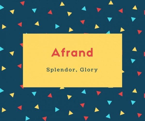 Afrand Name Meaning Splendor, Glory