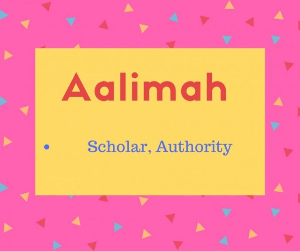 Aalimah meaning Scholar, Authority