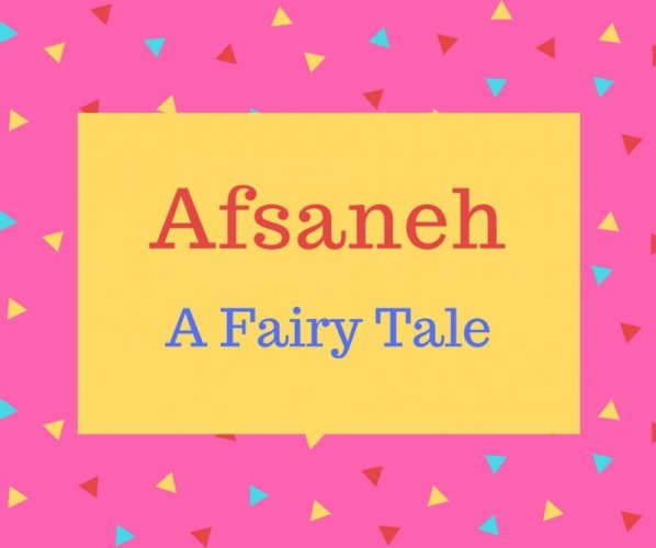 What is Afsaneh Name Meaning In Urdu - Afsaneh Meaning is