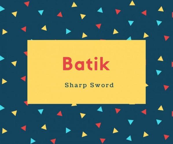 Batik Name Meaning Sharp Sword