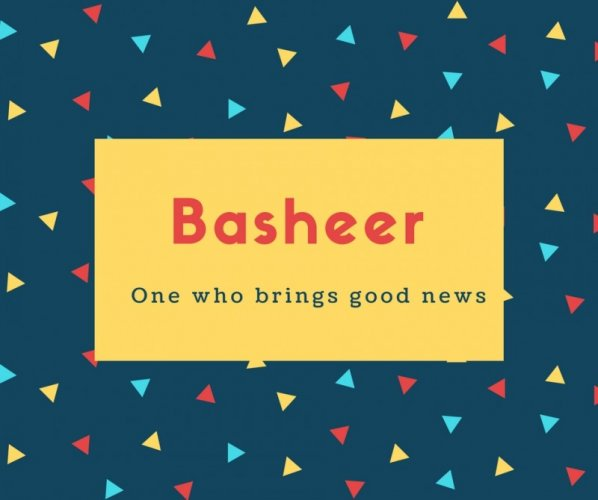 Basheer Name Meaning One who brings good news