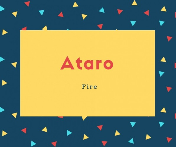 Ataro Name Meaning Fire