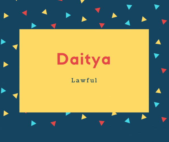 Daitya Name Meaning Lawful