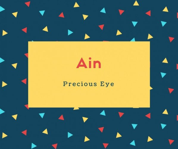 Ain Name Meaning Precious Eye