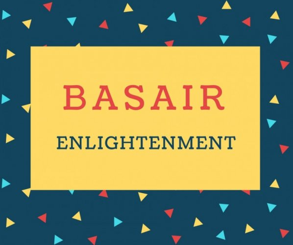 Basair Name meaning Enlightenment.