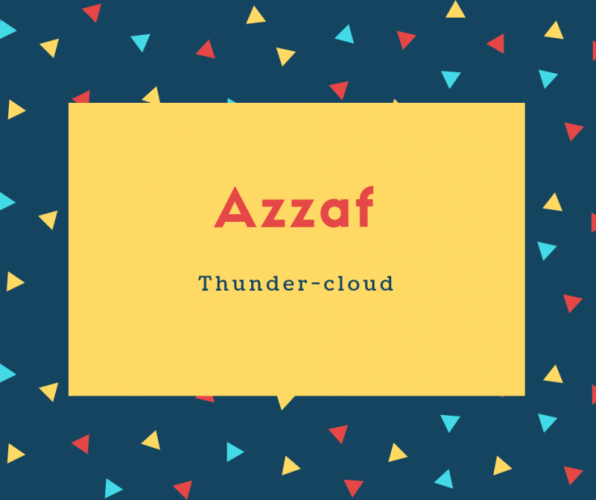 Azzaf Name Meaning Thunder-cloud
