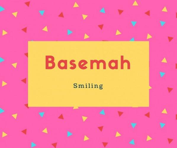 Basemah Name Meaning Smiling