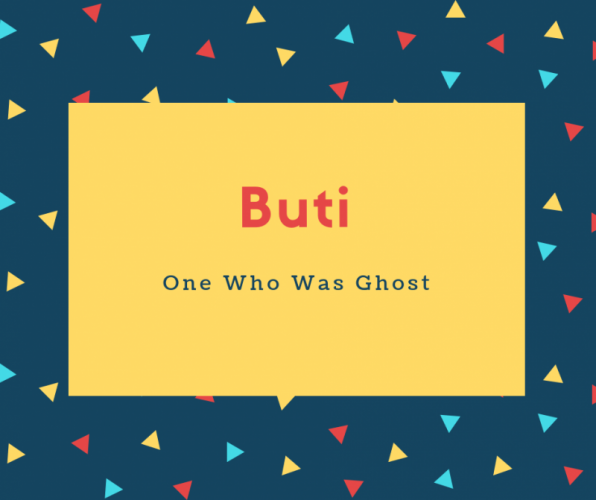Buti Name Meaning One Who Was Ghost