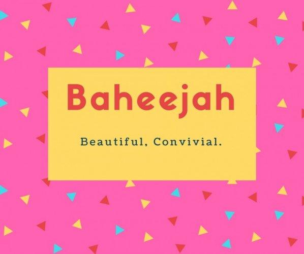 Baheejah Name Meaning Beautiful, Convivial