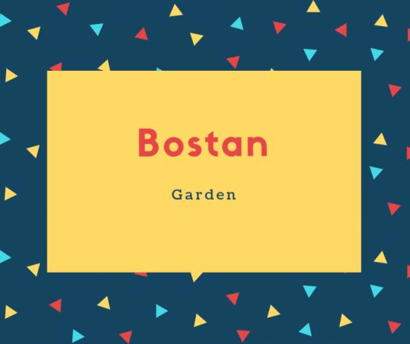 Bostan Name Meaning Garden