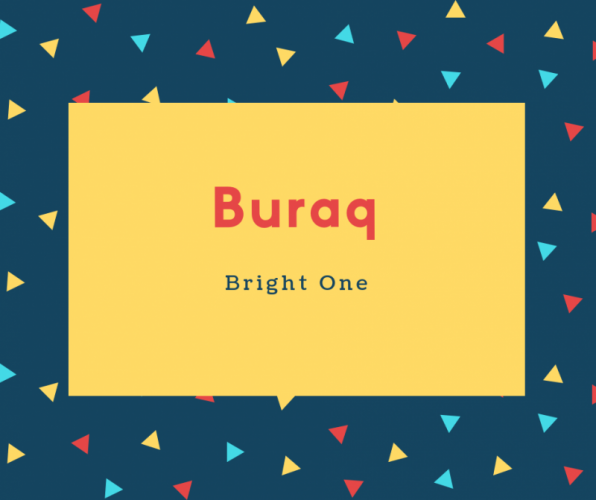 Buraq Name Meaning Bright One