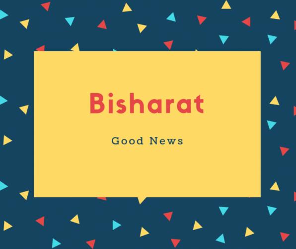 Bisharat Name Meaning Good News