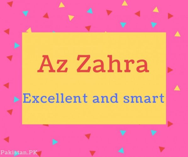 Az Zahra name Meaning Excellent and smart