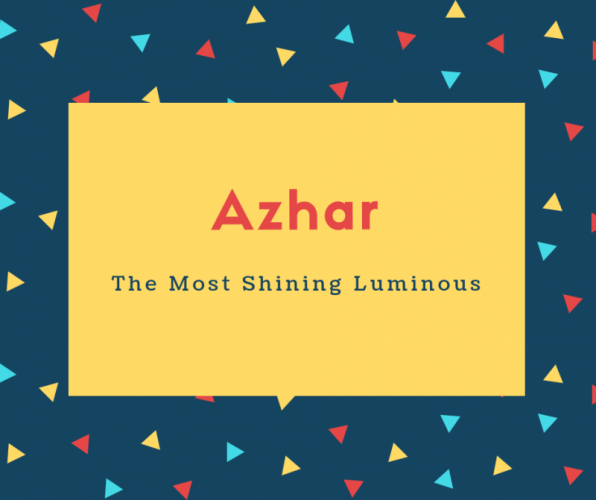 Azhar Name Meaning The Most Shining Luminous