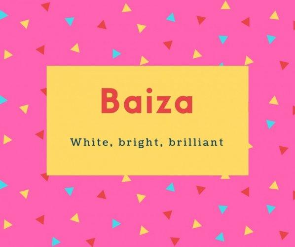 Baiza Name Meaning White, bright, brilliant
