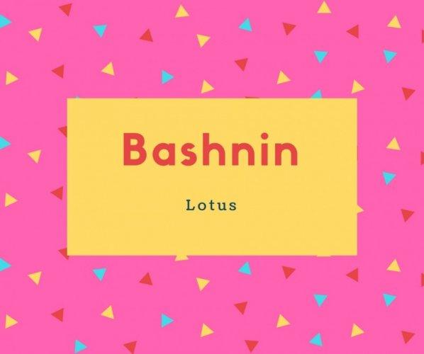Bashnin Name Meaning Lotus