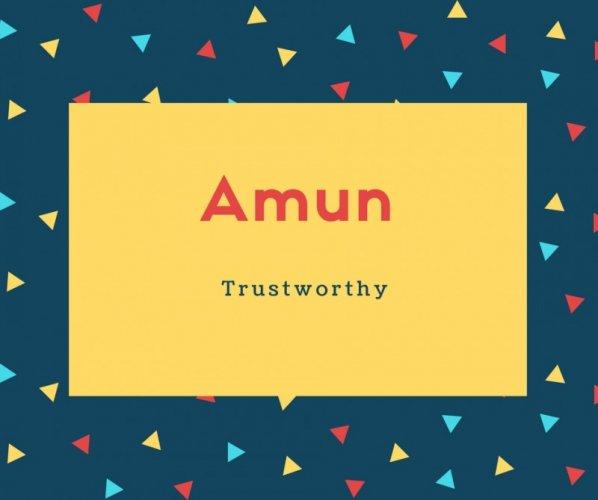 Amun Name Meaning Trustworthy