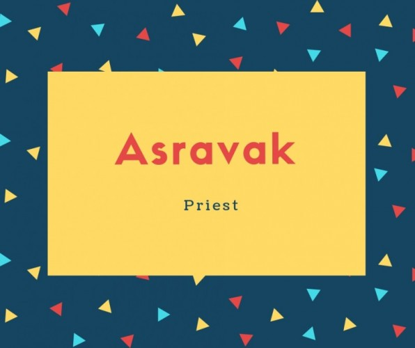 Asravak Name Meaning Priest