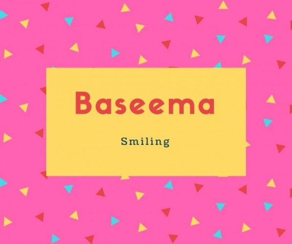 Baseema Name Meaning Smiling