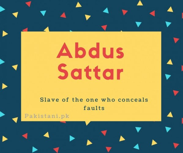 Abdus Sattar name Slave of the one who conceals faults.