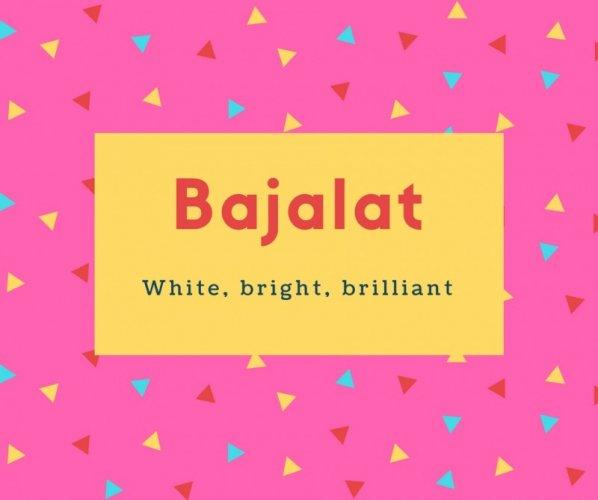 Bajalat Name Meaning Beautiful Woman
