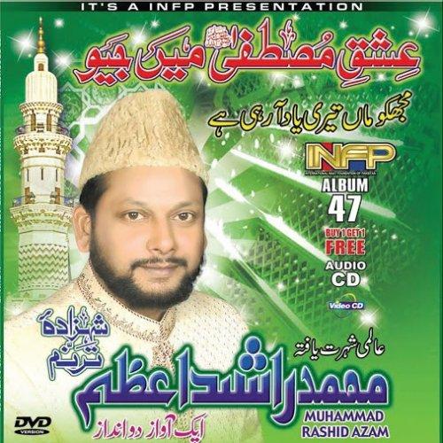 Muhammad Rashid Azam - Watch Online Naats