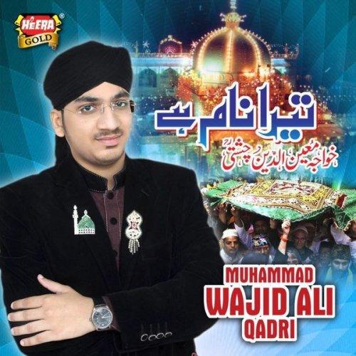 Wajid Ali Qadri - Watch Online Naats