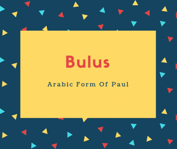 Bulus Name Meaning Arabic Form Of Paul