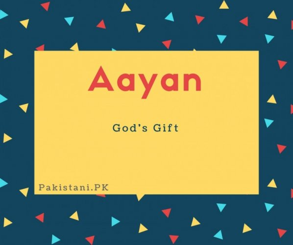 Aayan name meaning God's gift.