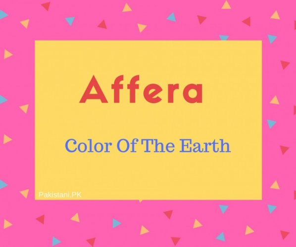 Affera name meaning Color Of The Earth.