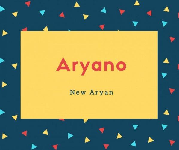 Aryano Name Meaning New Aryan
