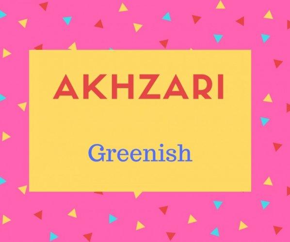 Akhzari Name Meaning Greenish.