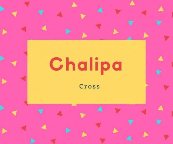 Chalipa Name Meaning Cross