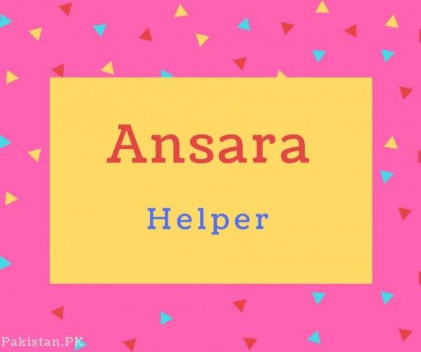 Ansara Name Meaning Helper.