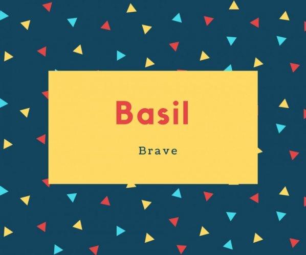 Basil Name Meaning Brav