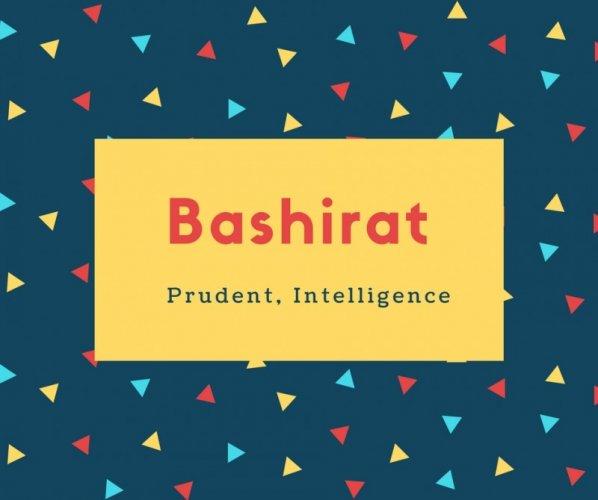 Bashirat Name Meaning Prudent, Intelligence