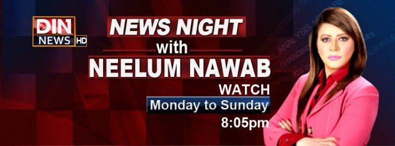 News Night with Neelum Nawab - Complete Details