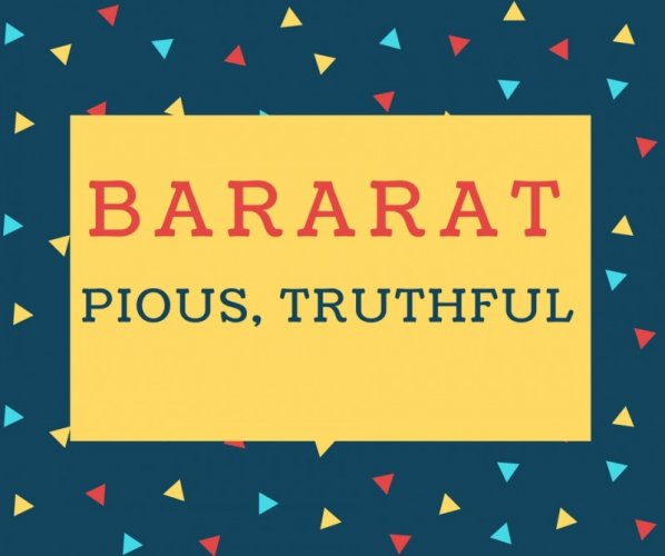 Bararat Name meaning Pious, Truthful.