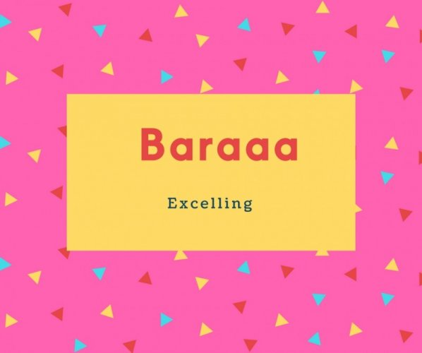 Baraaa Name Meaning Excelling