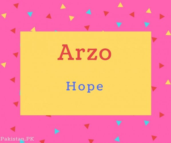 Arzo name Meaning Hope.