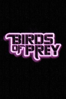 Birds of Prey - Complete Information