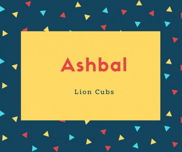 Ashbal Name Meaning Lion Cubs
