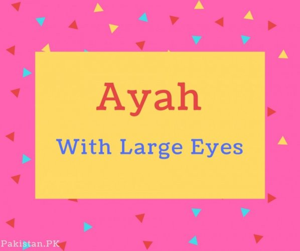 Ayan name Meaning With Large Eyes