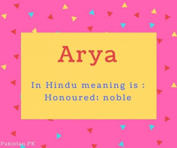 Arya name Meaning In Hindu meaning is - Honoured; noble.