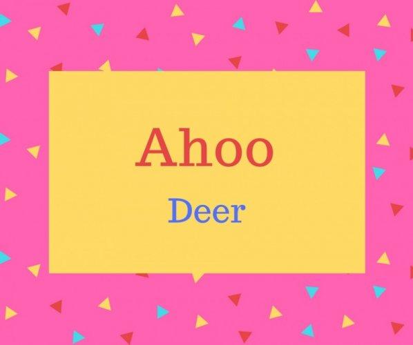 Ahoo name meaning Deer.