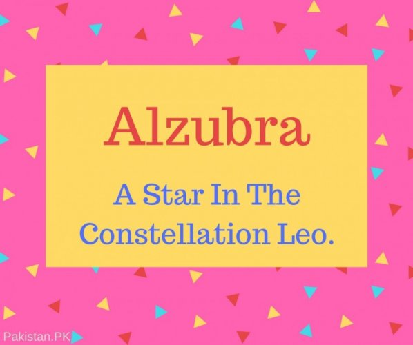 Alzubra Name Meaning A Star In The Constellation Leo.