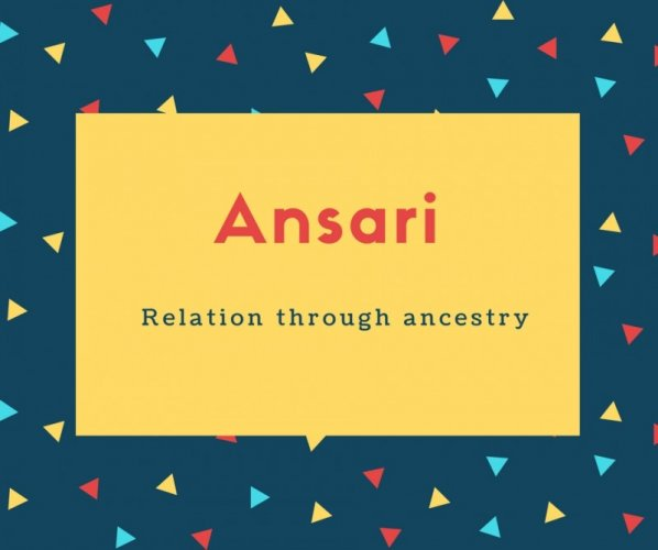 Ansari Name Meaning Relation through ancestry