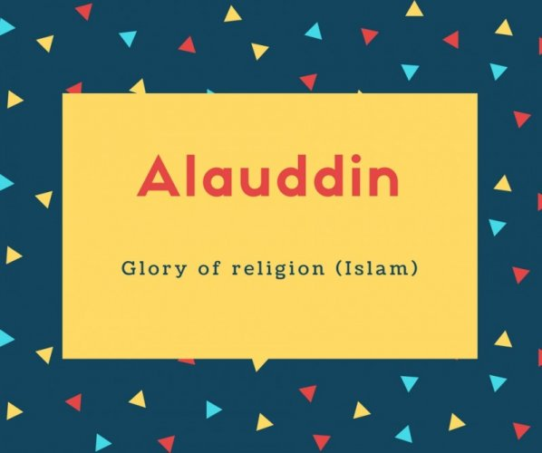 What is Alauddin Name Meaning In Urdu - Alauddin Meaning is دین کی