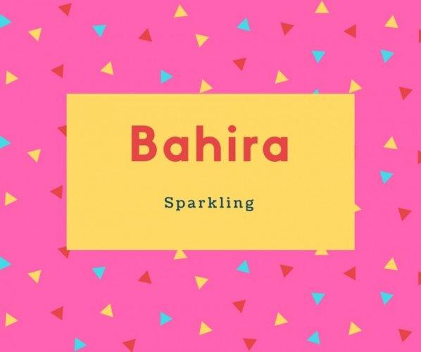 Bahira Name Meaning Sparkling