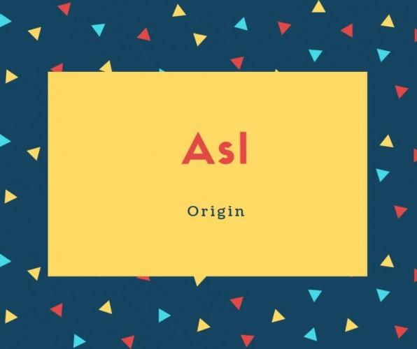 Asl Name Meaning Origin